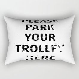 'Trolley parking' typography Rectangular Pillow