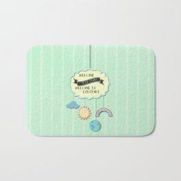 """welcome to the planet, welcome to existence, inspirational switchfoot song """"dare you to move""""  Bath Mat"""