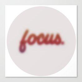 focus. Canvas Print