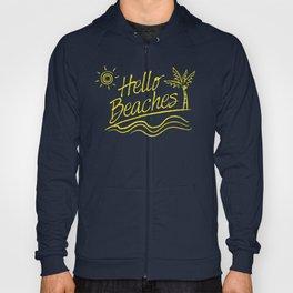 Hello Beaches Hoody