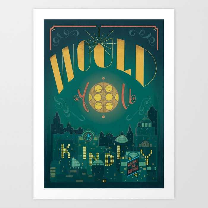 Would You Kindly (Bioshock) Art Print