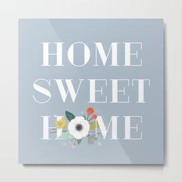 Floral Home Sweet Home - Dusty Blue Metal Print