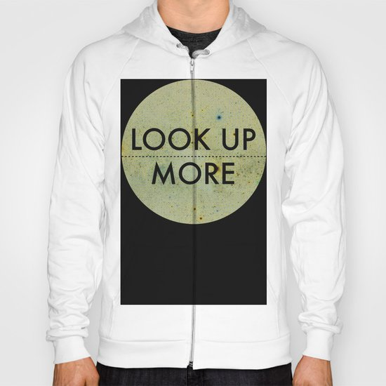 Look Up More Hoody