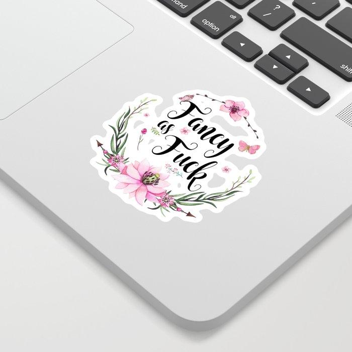 Fancy As Fuck Sticker