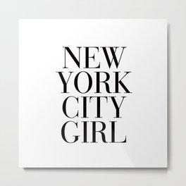 New York City Girl Metal Print
