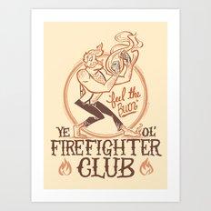 Firefighter Club Art Print