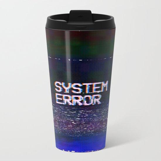 System Error Metal Travel Mug