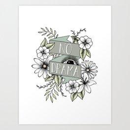 No Drama - Green Art Print