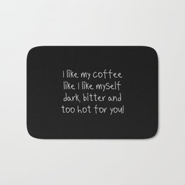 A funny Coffe quote for girls Bath Mat