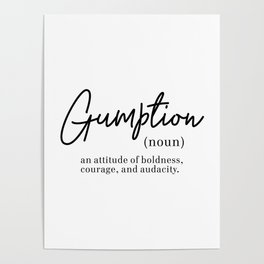 Gumption Definition - Word Nerd - Black Minimalist Poster