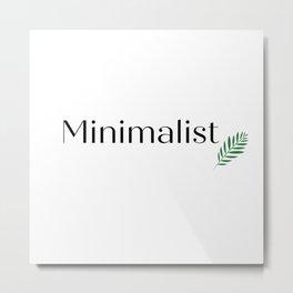 Minimalist Black Letters Metal Print