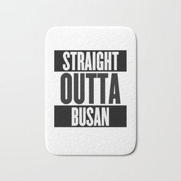 Straight Outta Busan Bath Mat