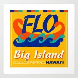 FLO Hawaii Big Island Art Print