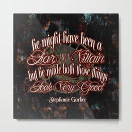 Legendary Quote Metal Print