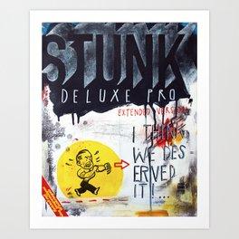 Stunk Pro Deluxe Art Print