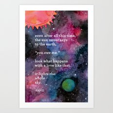 the sun never says Art Print