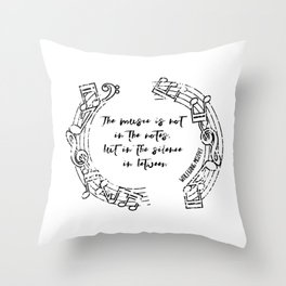 """The music is not in the notes but in the silences in between "" Music Quote Throw Pillow"