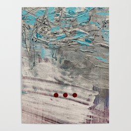 Wait // acrylic abstract texture modern painting Poster