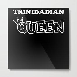 Trinidadian Queen Metal Print