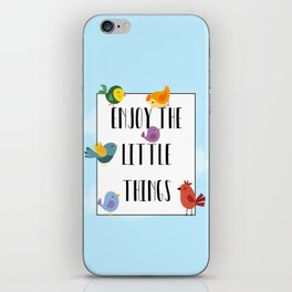 Enjoy The Little Things iPhone Skin
