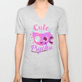 Cute but Psycho , Cute Cat , Cute Psycho Cat Unisex V-Neck