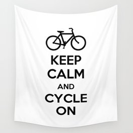 Keep Calm and Cycle On Wall Tapestry