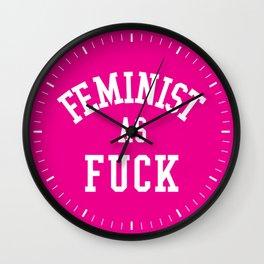 Feminist as Fuck Wall Clock