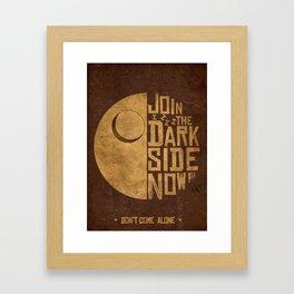 Join the Dark Side  Framed Art Print
