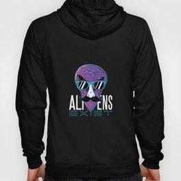 Aliens Exist Funny Aliens Design Hoody