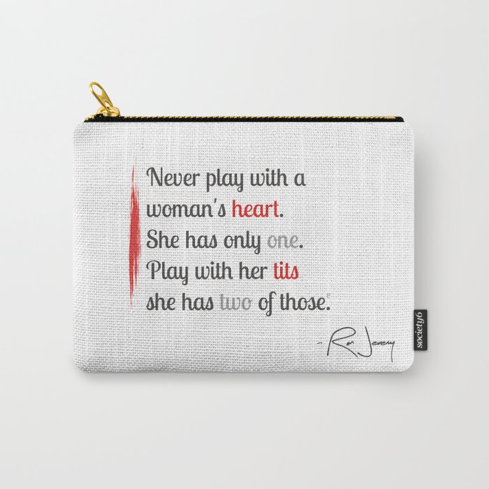 Ron's quote Carry-All Pouch