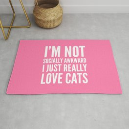 I'm Not Socially Awkward I Just Really Love Cats (Pink) Rug
