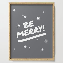Charcoal Gray Be Merry Christmas Snowflakes Serving Tray