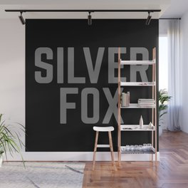 Silver Fox Funny Quote Wall Mural