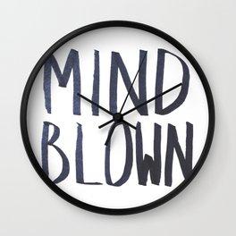 MIND BLOWN Wall Clock