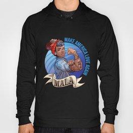 MALA - Make America Love Again Hoody