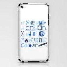 If you were a crayon... iPhone & iPod Skin