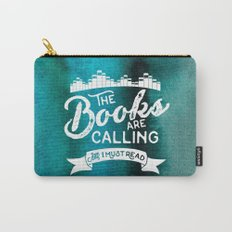 The Books Are Calling And I Must Read + White on Green Carry-All Pouch