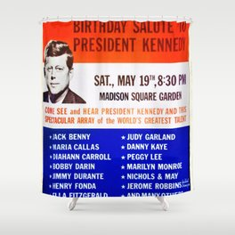 Infamous Madison Square Garden 1962 New York Birthday Salute to President John F. Kennedy Poster Shower Curtain