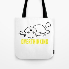 Funny Overthink Tshirt Design Overthinking and also Hungry Tote Bag