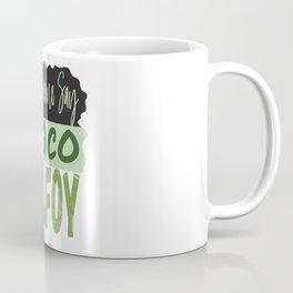Did Someone Say Draco Malfoy Coffee Mug