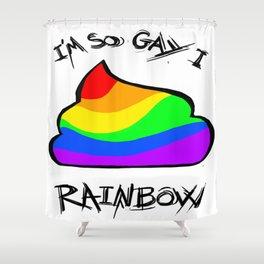 I´m so Gay.. Shower Curtain