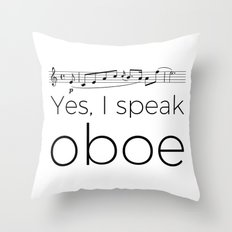 I speak oboe Throw Pillow
