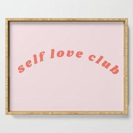 self love club Serving Tray