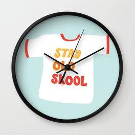 Stay Old Skool Tee Wall Clock