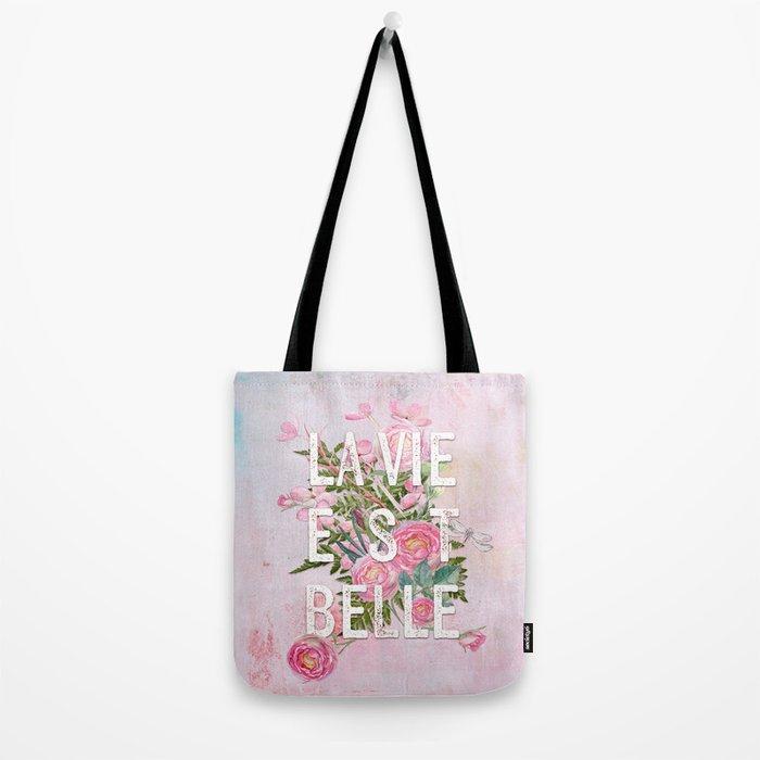 LAVIE EST BELLE - Watercolor - Pink Flowers Roses - Rose Flower Tote Bag