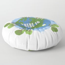 There Is No Planet B Save Earth Day Nature Gift Floor Pillow