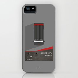 Lab No. 4 - Shut up, Fool !! B.A.Baracus's Movie Quotes Poster iPhone Case