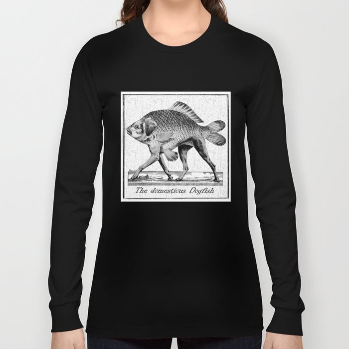If fishes had legs Long Sleeve T-shirt