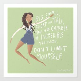 You Are Capable Of Incredible Things Art Print