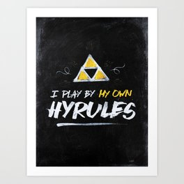 Legend of Zelda Inspired Type I Play by My Own Hyrules Art Print